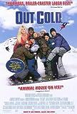 Out Cold Movie Poster (27 x 40 Inches - 69cm x 102cm) (2001) -(Jason London)(Willie Garson)(Lee Majors)(A.J. Cook)(Derek Hamilton)(Zach Galifianakis)