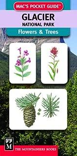 Mac's Pocket Guide: Glacier National Park, Trees & Flowers (Mac's Pocket Guides)