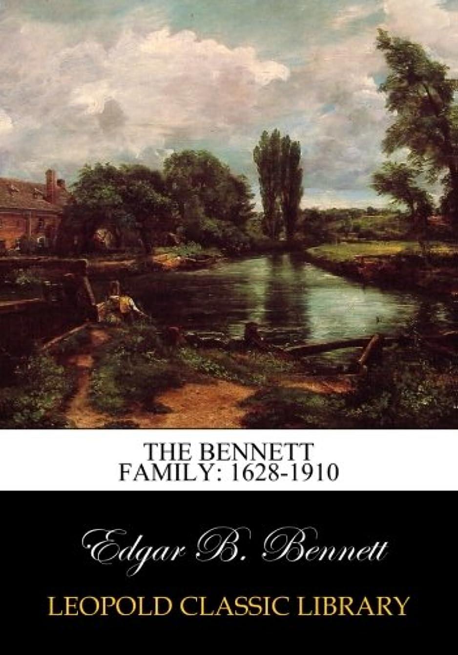 ラフ睡眠対抗抑圧するThe Bennett family: 1628-1910