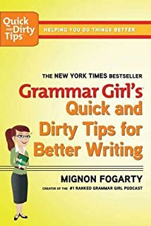 Grammar Girl`s Quick and Dirty Tips for Better Writing (Quick & Dirty Tips) by Mignon Fogarty (27-Aug-2013) Paperback