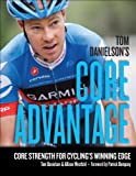 Tom Danielson's Core Advantage: Core Strength for Cycling's Winning Edge