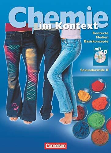 Chemie im Kontext - Sekundarstufe II - Alle Bundesländer: Chemie im Kontext 11.-13. Schuljahr. Schülerbuch mit CD-ROM. Westliche Bundesländer