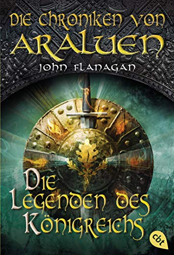 Die Chroniken von Araluen - Die Legenden des Königreichs: Band 11