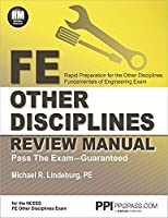 PPI FE Other Disciplines Review Manual – A Comprehensive Review Guide to Pass the NCEES FE Exam