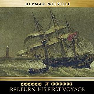 Redburn - His First Voyage                   Autor:                                                                                                                                 Herman Melville                               Sprecher:                                                                                                                                 James O'Connell                      Spieldauer: 12 Std. und 29 Min.     Noch nicht bewertet     Gesamt 0,0