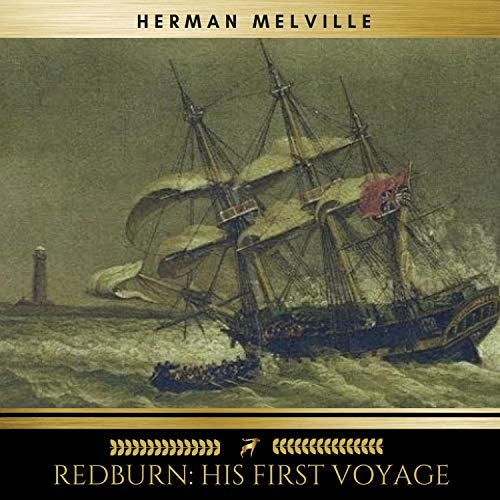 Redburn - His First Voyage                   By:                                                                                                                                 Herman Melville                               Narrated by:                                                                                                                                 James O'Connell                      Length: 12 hrs and 29 mins     1 rating     Overall 2.0