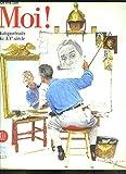Moi ! Autoportraits du xxe siecle