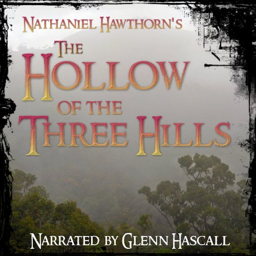 The Hollow of the Three Hills audiobook cover art