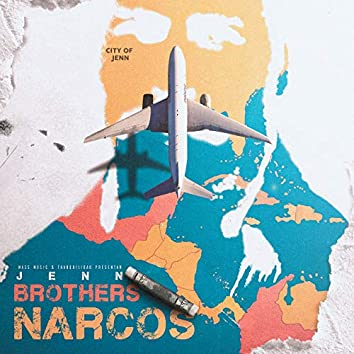 Brothers Narcos