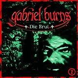 Gabriel Burns – Folge 02 – Die Brut