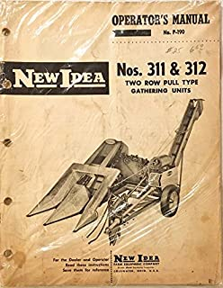 New Idea Operator's Manual No. P-190 Nos. 311 & 312 Two Row Pull Type Gathering Units