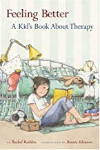 Feeling Better: A Kid's Book About Therapy