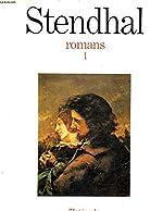 Romans. Tome 1 Ramance, Le Rouge et le Noir, Lucien Leuwen de H B Stendhal