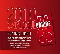 ラウタヴァーラ:ピアノ協奏曲第3番「夢の贈り物」/交響曲第7番「光の天使」(ONDINEレーベルカタログ付)