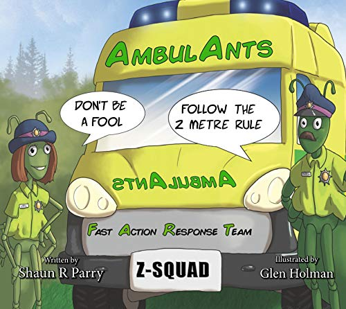 AmbulAnts: Fighting CoronaVirus Together (English Edition)