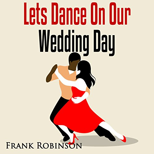 Let's Dance on Our Wedding Day audiobook cover art