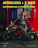 AVENGERS + X MEN: SUPERHEROES (ACTION FIGURES Book 2) (English Edition)