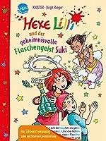 Hexe Lilli und der geheimnisvolle Flaschengeist Suki: Mit Silbentrennung zum leichteren Lesenlernen