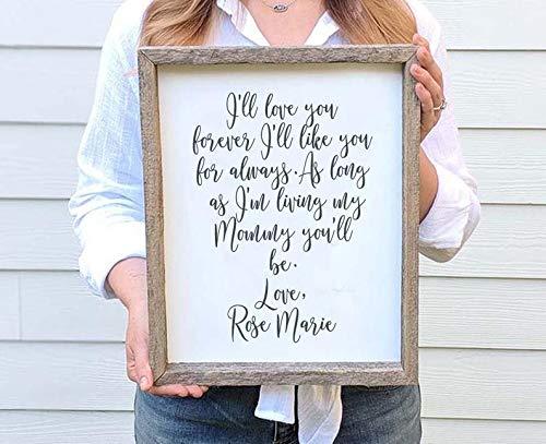 SIGNS I'll Love You Forever I 'll Like You For Always - Marco de madera divertido para mamá para mamá de los niños, regalo de madre e hija