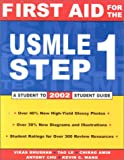 First Aid for the USMLE Step 1 2002 (Student to student review guides)