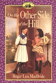 On the Other Side of the Hill (Little House Sequel) by Roger Lea MacBride (1995-09-15)