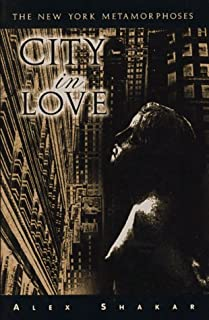 City in Love: The New York Metamorphoses