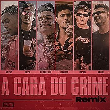 A Cara do Crime (Remix)