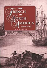 The French in North America 1500-1783