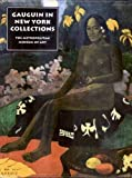 The Lure of the Exotic: Gauguin in New York Collections