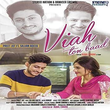 Viah Toh Baad (feat. Sajjan Adeeb)
