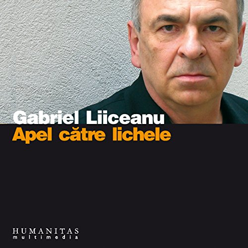 Apel catre lichele audiobook cover art