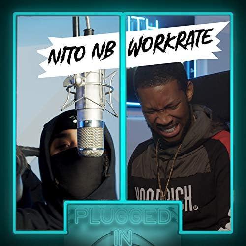 Fumez The Engineer, Nito NB & WorkRate