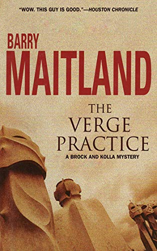 The Verge Practice: A Brock and Kolla Mystery (Brock and Kolla Mysteries) (English Edition) eBook: Maitland, Barry: Amazon.es: Tienda Kindle