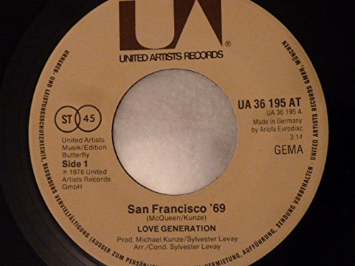 "7"" VINYL - SINGLE = SAN FRANCISCO 69 / SWEET DREAMS OF SAUSALITO"