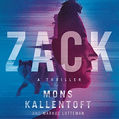 Zack: A Thriller audiobook cover art