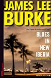Image of Blues in New Iberia: Ein Dave-Robicheaux-Krimi, Band 22