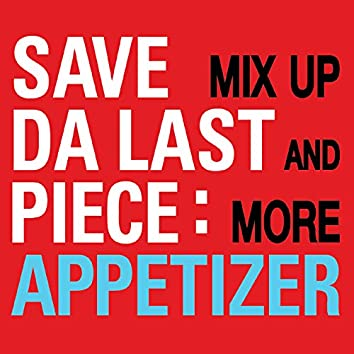 Appitizer Mix Up & More