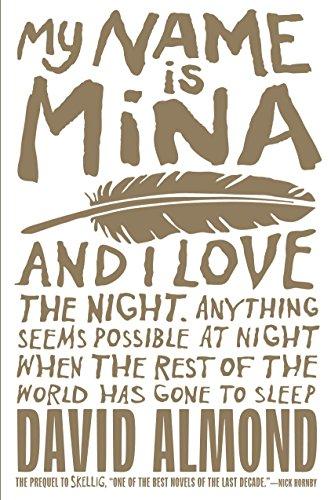 My Name Is Mina (Skellig)の詳細を見る