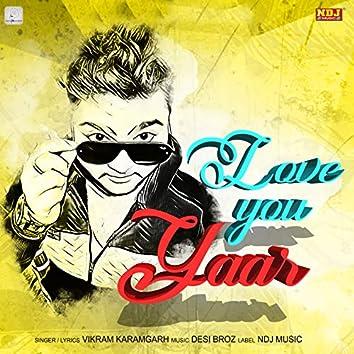 Love You Yaar - Single