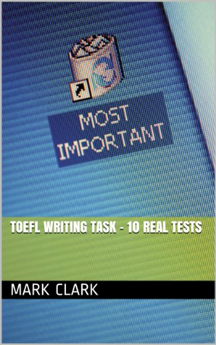 TOEFL Writing Task - 10 Real Tests (English Edition)