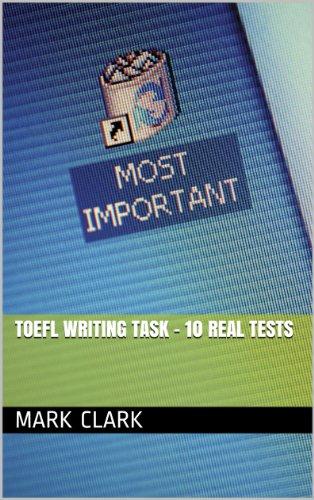 TOEFL Writing Task - 10 Real Tests (English Edition)