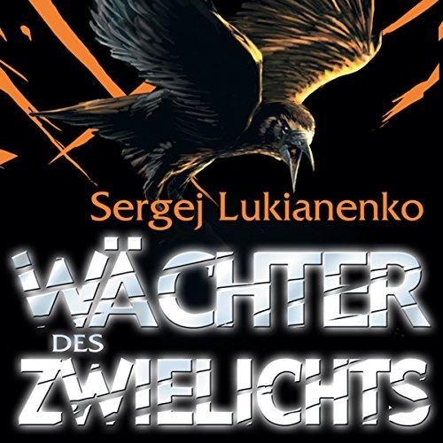 Wächter des Zwielichts audiobook cover art
