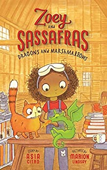Dragons and Marshmallows (Zoey and Sassafras Book 1) by [Asia Citro, Marion Lindsay]