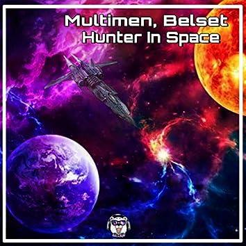 Hunter in Space