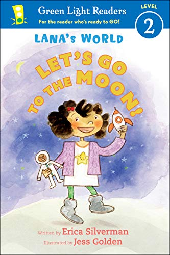 Lana's World: Let's Go to the Moon (Green Light Readers Level 2) (English Edition)