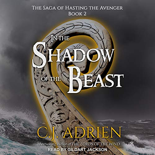 In the Shadow of the Beast Audiobook By C.J. Adrien cover art