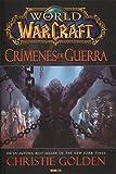 World Of Warcraft. Crímenes De Guerra