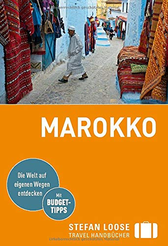 Stefan Loose Reiseführer Marokko: mit Reiseatlas (Stefan Loose Travel Handbücher)
