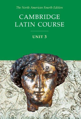 Cambridge Latin Course, Unit 3, 4th Edition (North...