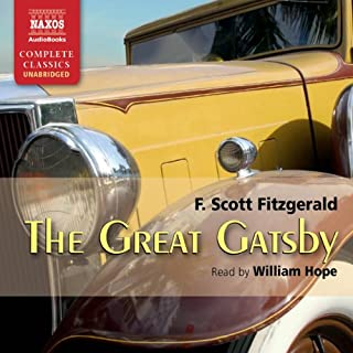 The Great Gatsby                   By:                                                                                                                                 F. Scott Fitzgerald                               Narrated by:                                                                                                                                 William Hope                      Length: 5 hrs and 38 mins     20 ratings     Overall 4.5